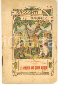 1913 T.A.ROSTAGNO Le peripezie del primo viaggio - Racconti pei ragazzi n° 37