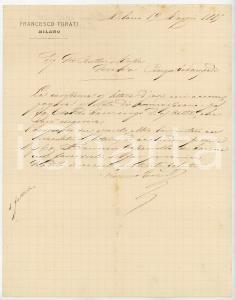1885 MILANO Lettera Francesco TURATI per ordini da eseguire - AUTOGRAFO