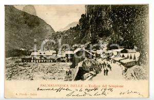 1904 ISELLE (VB) Villaggio di BALMALONESCA durante lavori TRAFORO DEL SEMPIONE