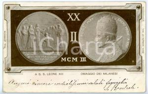 1903 MILANO - CARTOLINA con medaglia Papa LEONE XIII - Omaggio dei milanesi *FP
