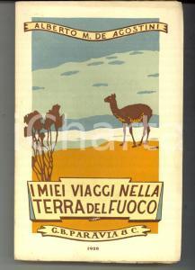 1928 Alberto M. DE AGOSTINI I miei viaggi nella Terra del Fuoco *PARAVIA RARO