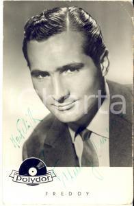 1960 ca Cantante Freddy QUINN - AUTOGRAFO su foto seriale POLYDOR 9x14 cm