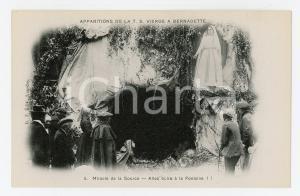 1905ca LOURDES Apparition de la T.S. Vierge - Miracle de la source - Postcard FP