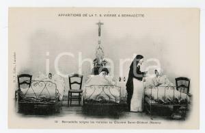 1905 LOURDES Apparitions de la T.S. Vierge - Bernadette au Convent Saint-Gildard