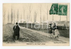 1905 ca FRANCIA - COSTUMI Méfie-toi il a une chaud' pelisse - Carte postale