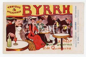 1910ca BYRRH Tonique hygienique - Illustration by Auguste EDELMANN Carte Postale