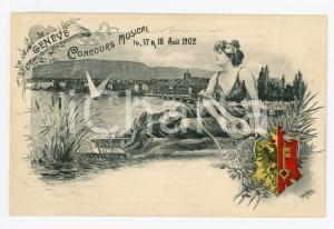 Aout 1902 GENEVE (SUISSE) Concours musical - Carte postale ill. GANTNER