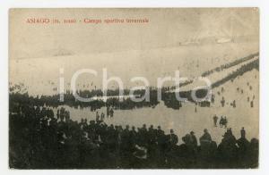 1918 ASIAGO (VI) Campo sportivo invernale - Cartolina ANIMATA FP NV