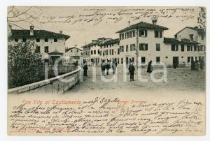 1901 SAN VITO AL TAGLIAMENTO (PN) Borgo Fontane - Cartolina ANIMATA FP VG
