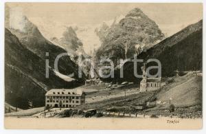 1900 ca STELVIO - TRAFOI (BZ) Panorama della frazione - Cartolina FP NV