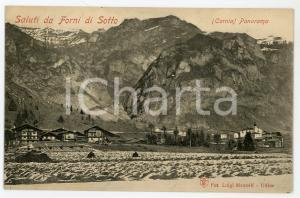 1910 ca CARNIA - FORNI DI SOTTO Panorama del paese - Cartolina FP NV