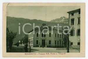 1925 ROVERETO (TN) Palazzo R.R. Poste e Telegrafi - Cartolina ANIMATA FP VG