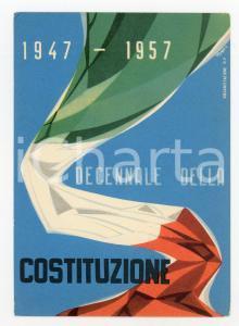 1957 ITALIA Decennale della COSTITUZIONE Illustratore E. TOMEI Cartolina FG NV