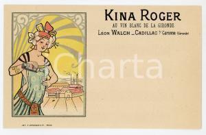 1900 CADILLAC Leon WALCH - KINA ROGER Au vin blanc de la GIRONDE Carte postale