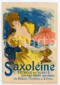 1920 ca SAXOLEINE Pétrole de sureté - Ill. Jules CHERET Cartoncino pubblicitario
