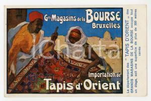 1910 ca BRUXELLES Grands Magasins de la Bourse - Tapis d'Orient *Postcard
