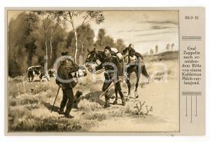 1920 ca Ferdinand VON ZEPPELIN von einem Kuhhirtn Milch verlangend - Postcard