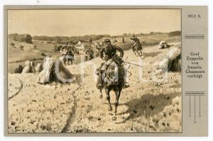 1920 ca Ferdinand VON ZEPPELIN von franzos, Chasseurs verfolgt - Postcard