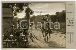 1910 ca REICHSEINIGUNGSKRIEGE Leutnant Freiherr v. Gayling passiert Grenzstation