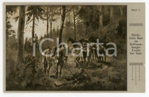 1910 ca REICHSEINIGUNGSKRIEGE Nächtliche Rast im Schönenburger Forste bei Sulz
