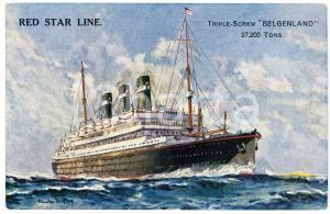 1910 ca RED STAR LINE Triple-screw BELGENLAND - Illustrated postcard FP NV