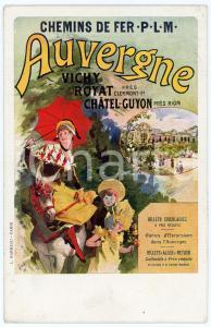 1911 CHEMIN DE FER PLM Auvergne - Vichy - Royat - Chatel Guyon - Carte postale