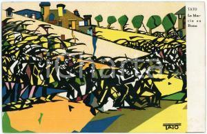 1925 ca MOVIMENTO FUTURISTA ITALIANO Pittore TATO - La Marcia su Roma *Cartolina