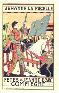 1910 ca COMPIEGNE Fêtes de Jeanne d'Arc - Jeanne la Pucelle *Postcard PINCHON