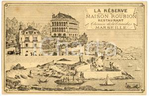 1910 ca MARSEILLE La Réserve - Maison ROUBION Restaurant - Carte postale