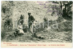 1906 MONTFERMEIL Scène de MISERABLES La fontaine Jean Valjean - Carte Postale FP
