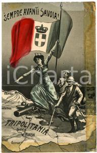 1915 ca TRIPOLITANIA Sempre avanti Savoia! - Cartolina DANNEGGIATA