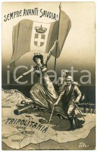 1911 TRIPOLITANIA Sempre avanti Savoia! - Cartolina ILLUSTRATA FP VG