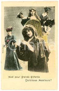 1910 ca. CHRISTMAS - Ladies - Noël pour Grands Enfants Choisissez Messieurs?
