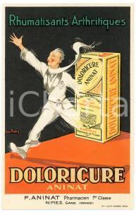 1910 ca NIMES - DOLORICURE ANINAT - Carte postale publicitaire PHARMACIE