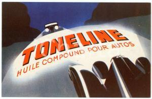 1920 ca TONELINE Huile compound pour autos - Illustrated Postcard FP NV
