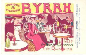 1910 ca BYRRH Tonique Hygienique - Artist Auguste EDELMANN *Advertising postcard