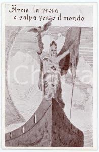 1915 ca WW1 Arma la prora e salpa verso il mondo - Cartolina ILLUSTRATA