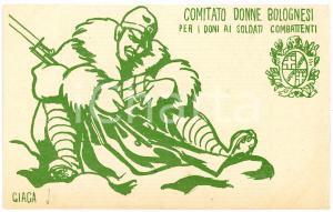 1915 ca WW1 Comitato donne bolognesi per i doni ai soldati - Cartolina GIAGA