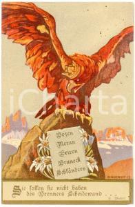 1919 BOZEN - MERAN Sie sollen sie nicht haben des Brenners scheidewand - Postkarte