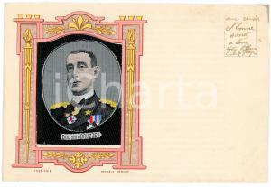 1916 CASA SAVOIA Luigi Amedeo di SAVOIA - AOSTA Ritratto ricamato - Cartolina