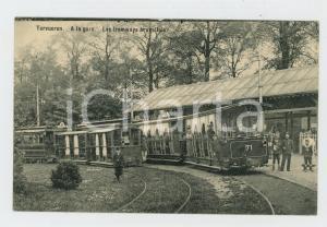 1911 TERVUEREN A la gare - Les tramways bruxelleis - Carte postale FP VG