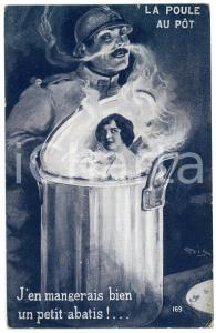 1910 ca LOVERS La Poule au pôt - J'en mangerais bien un petit abatis! - Postcard