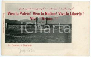 1900 ca NEGOCANI / MONASTIR (SERBIA) Caserne RARE Postcard 'Vive la Patrie!