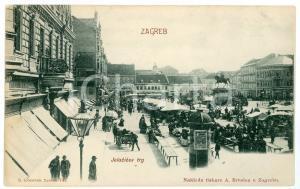 1900 ca ZAGREB (CROATIA) Jelacic Square - Carte postale FP NV