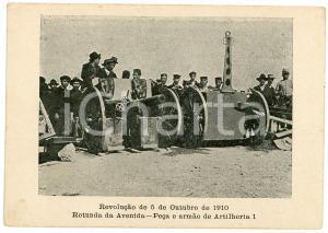 1910 PORTUGAL Revolução de 5 de Outubro - Rotunda da Avenida - Artilheria *RARE