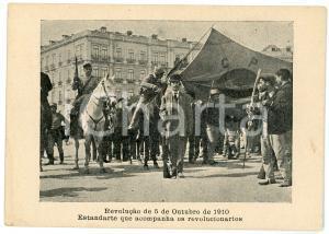 1910 PORTUGAL Revolução 5 de Outubro - Estandarte que acompanha revolucionarios