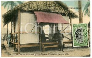 1911 CONGO BELGE Chemin de fer des GRANDS LACS Habitation transportable POSTCARD