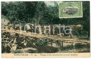 1911 CONGO BELGE Passage d'une caravane sur pont indigène - Carte postale n.135