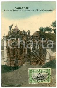 1911 CONGO BELGE Habitation en construction à MOLIRO - Carte postale n.131