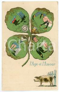 1900 FRANCE SATIRE L' Age et l'Amour - Trèfle à quatre feuilles *Carte postale